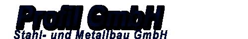 Profil Stahl-und Metallbau GmbH
